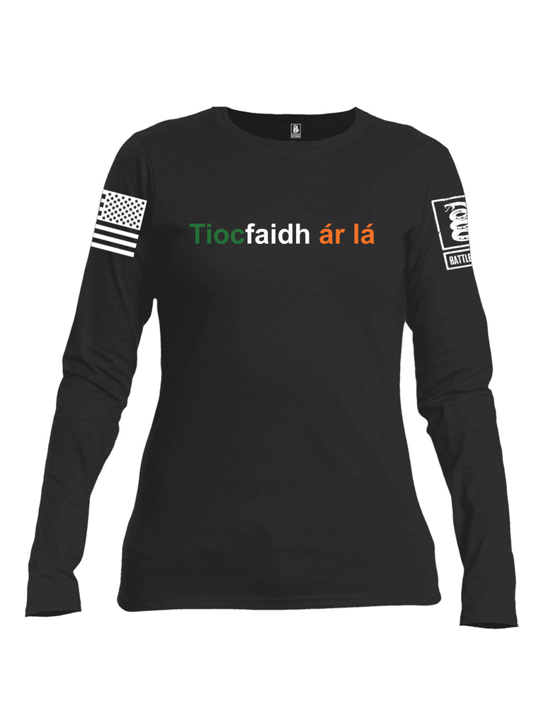 Battleraddle Tiocfaidh ar la with Irish Flag Green White Orange Letters White Sleeve Print Womens Cotton Long Sleeve Crew Neck T Shirt
