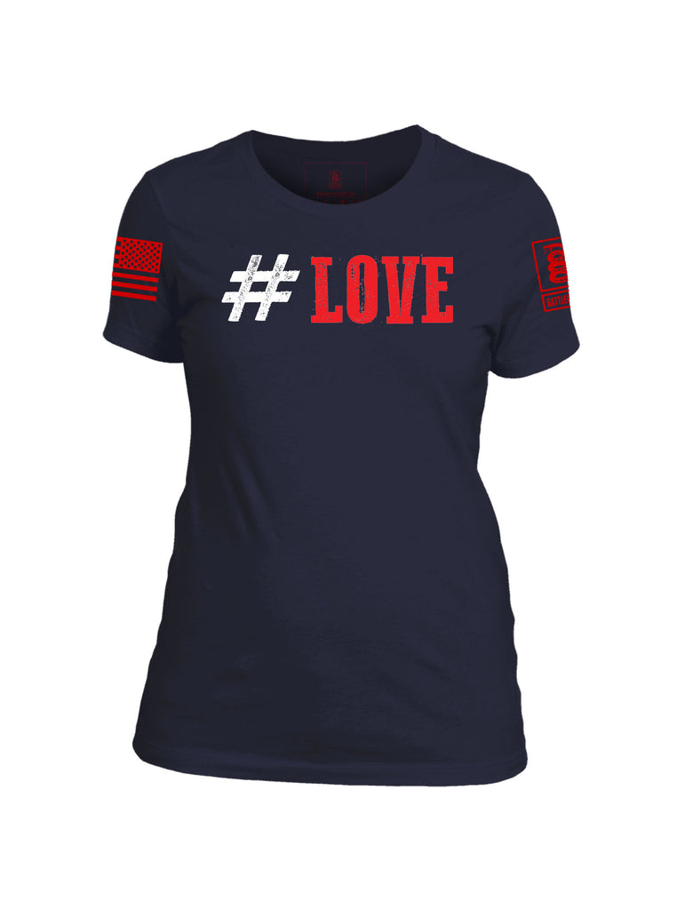 Battleraddle #Love Valentines Red Sleeve Print Womens Cotton Crew Neck T Shirt - Battleraddle® LLC