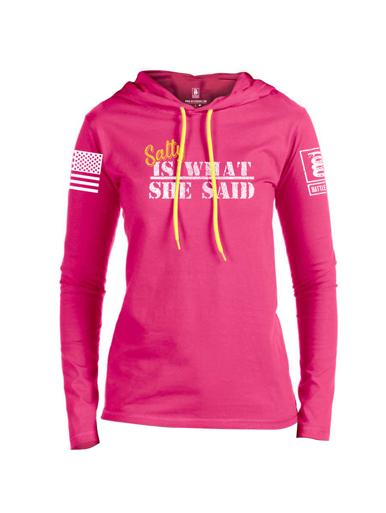 Battleraddle Salty Is What She Said White Sleeve Print Womens Thin Cotton Lightweight Hoodie