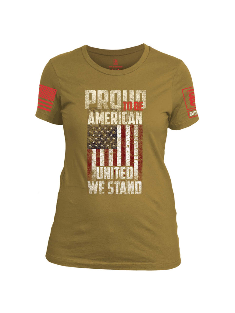Battleraddle Proud To Be American United We Stand Red Sleeve Print Womens Cotton Crew Neck T Shirt