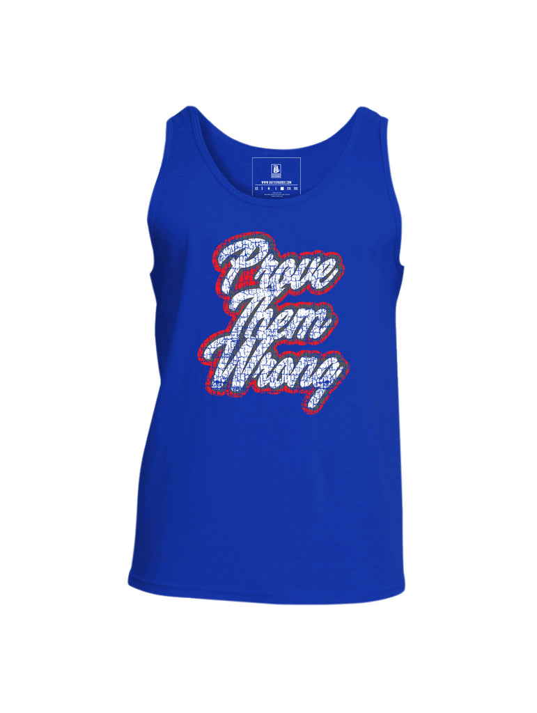 Battleraddle Prove Them Wrong Mens Cotton Tank Top