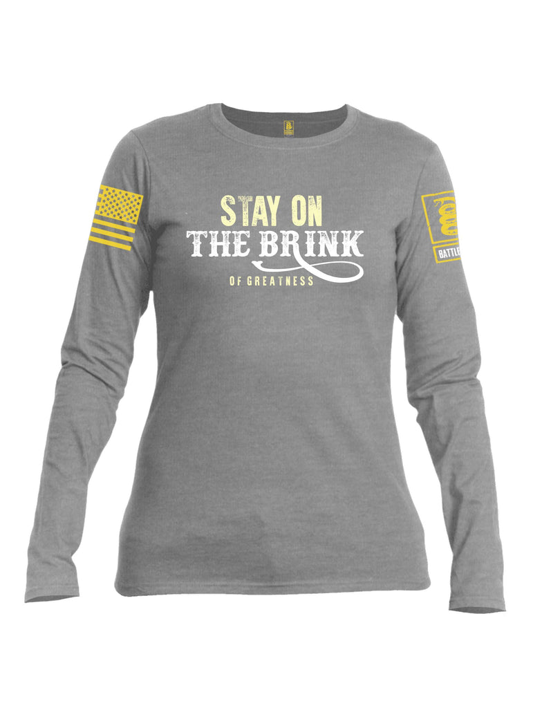 Battleraddle Stay On The Brink Of Greatness Yellow Sleeve Print Womens Cotton Long Sleeve Crew Neck T Shirt
