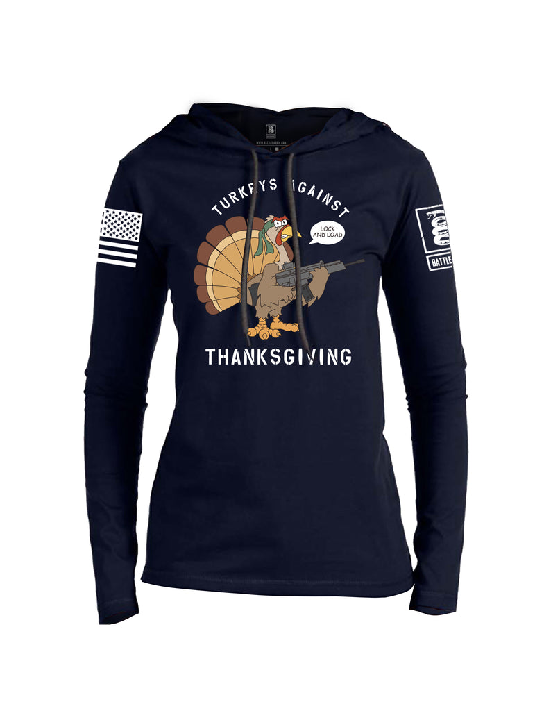 Battleraddle Turkeys Against Thanksgiving Lock And Load White Sleeve Print Womens Thin Cotton Lightweight Hoodie