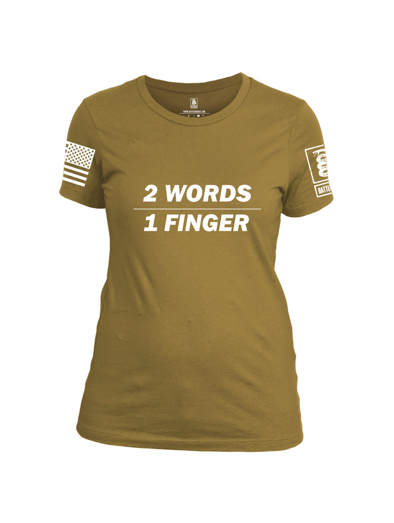 Battleraddle 2 Words 1 Finger White Sleeve Print Womens Cotton Crew Neck T Shirt