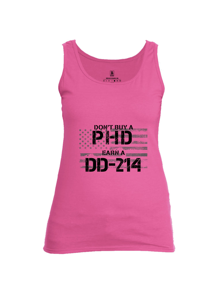 Battleraddle Dont Buy A PHD Earn A DD 214 Womens Cotton Tank Top