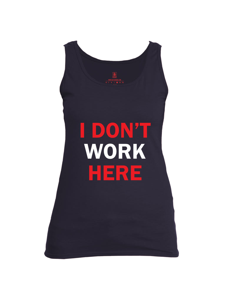 Battleraddle I Dont Work Here Womens Cotton Tank Top