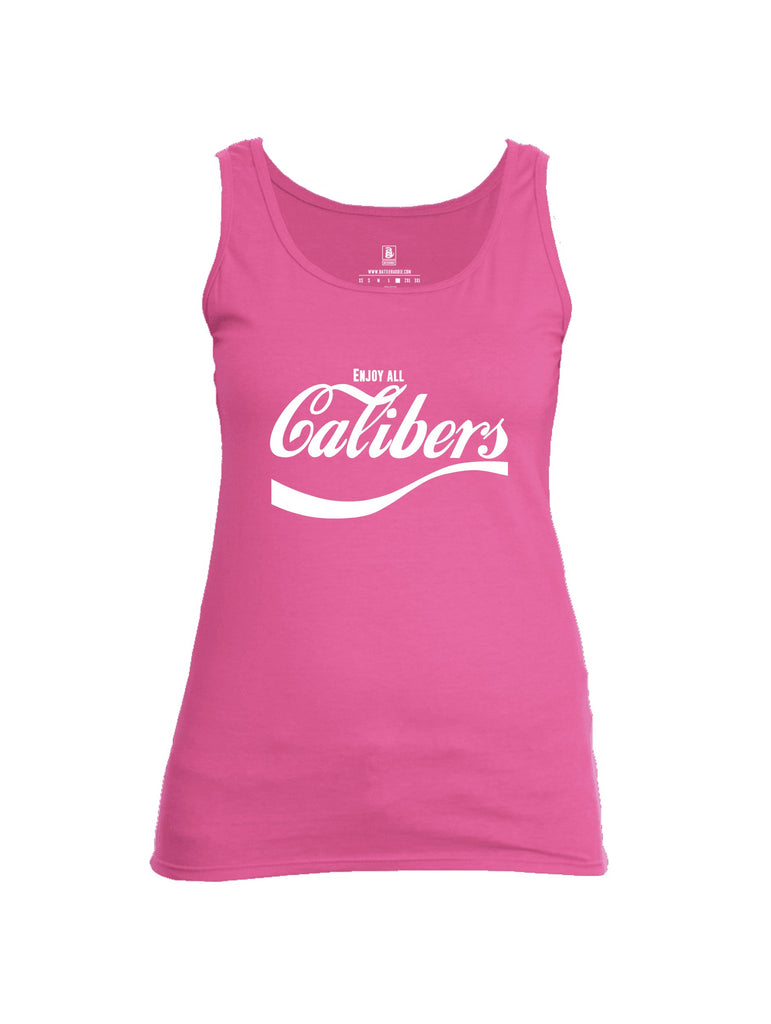 Battleraddle Enjoy All Calibers Womens Cotton Tank Top