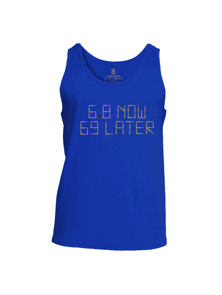 Battleraddle 6.8 Now 69 Later Mens Cotton Tank Top