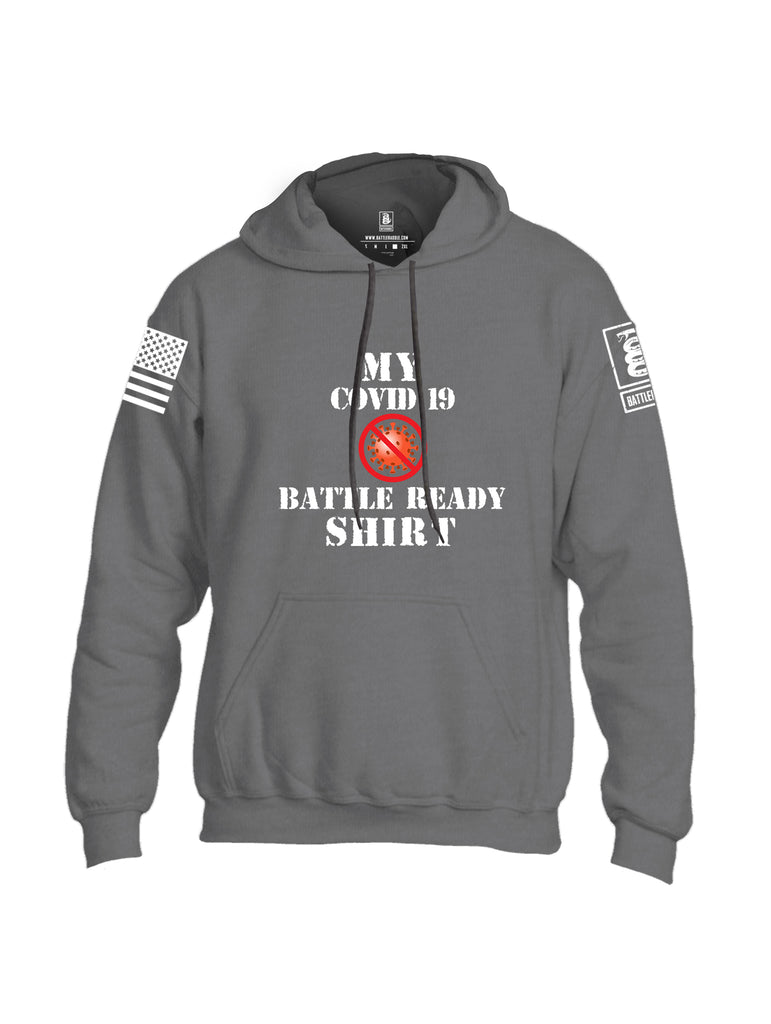 Battleraddle My COVID 19 Battle Ready Shirt White Sleeve Print Mens Blended Hoodie With Pockets