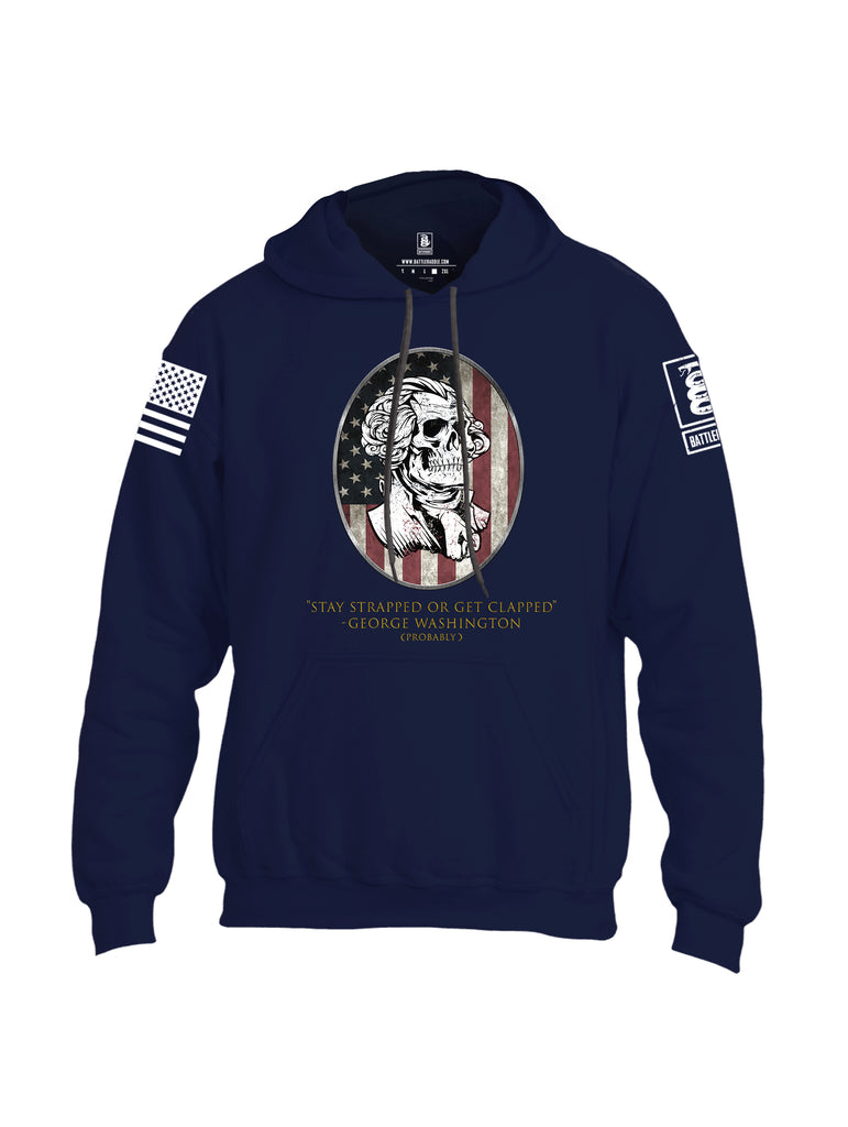 Battleraddle Stay Strapped Or Get Clapped George Washington White Sleeve Print Mens Blended Hoodie With Pockets