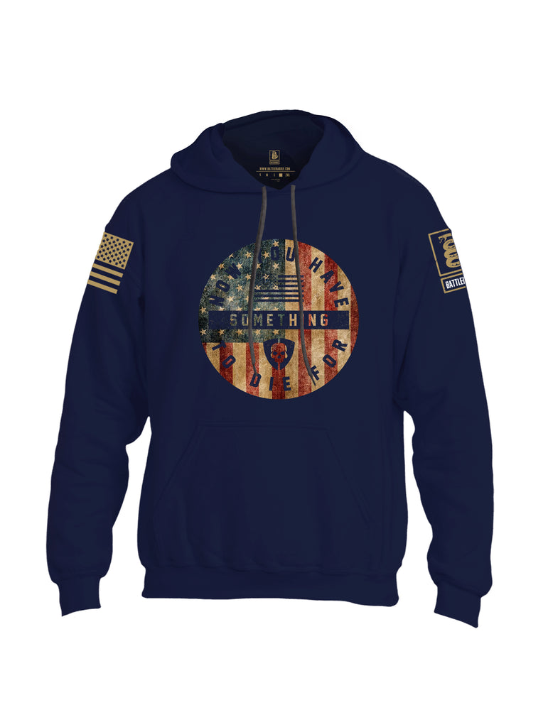 Battleraddle Now You Have Something To Die For Brass Sleeve Print Mens Blended Hoodie With Pockets
