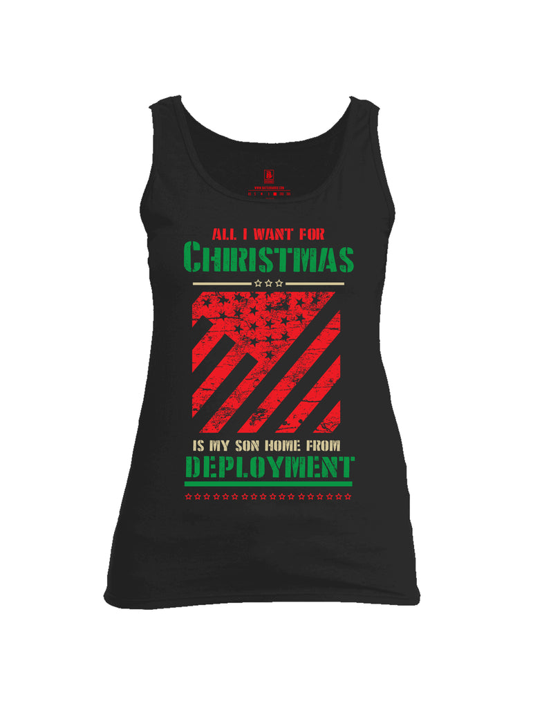 Battleraddle All I Want For Christmas Is My Son Home From Deployment Womens Cotton Tank Top - Battleraddle® LLC