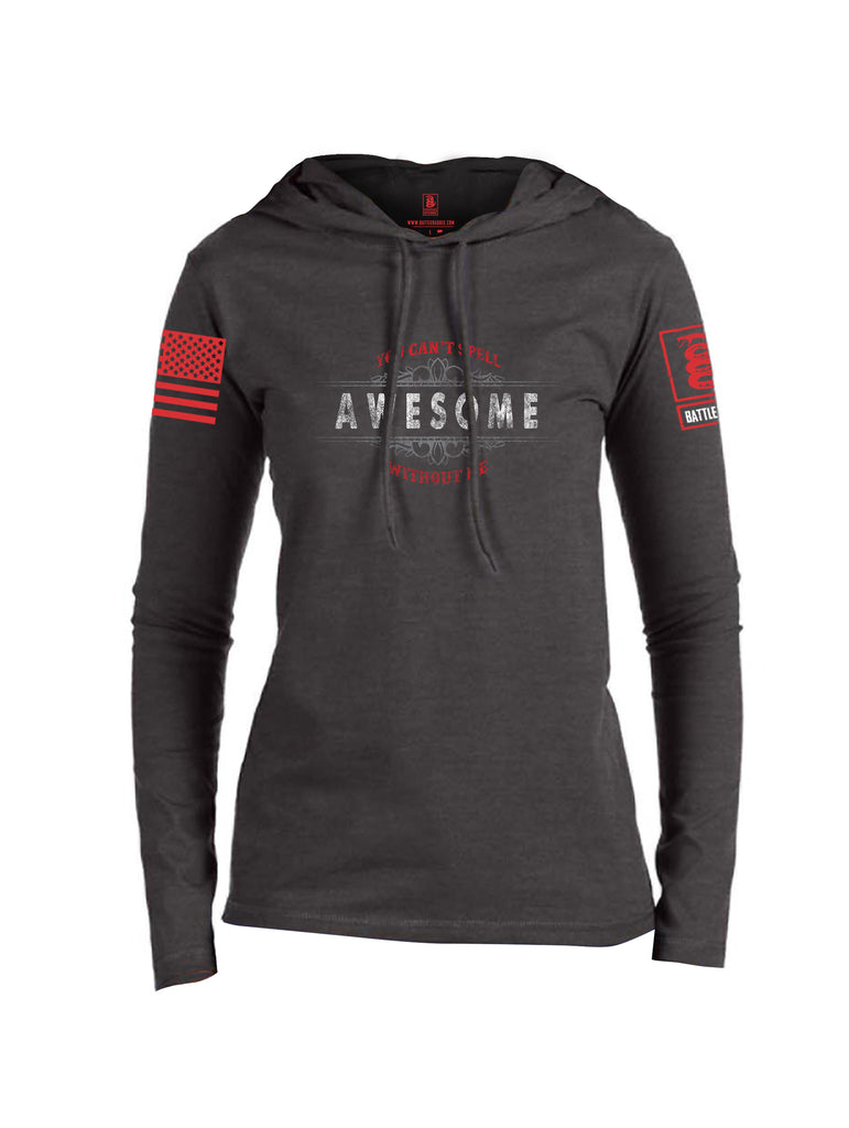 Battleraddle You Cant Spell Awesome Without Me Red Sleeve Print Womens Thin Cotton Lightweight Hoodie
