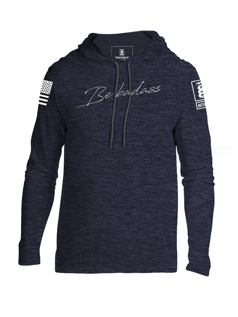 Battleraddle Be Badass Mens Thin Cotton Lightweight Hoodie - Battleraddle® LLC