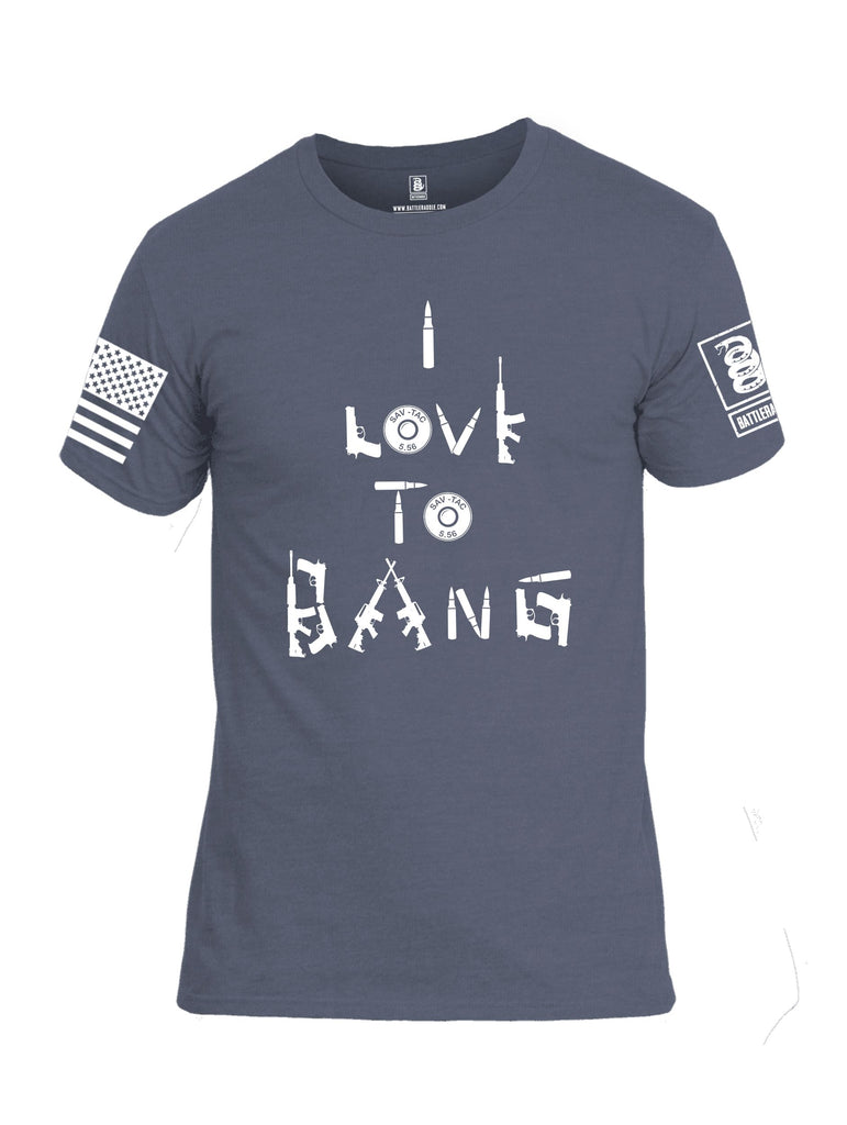 Battleraddle I Love To Bang White Sleeves Men Cotton Crew Neck T-Shirt