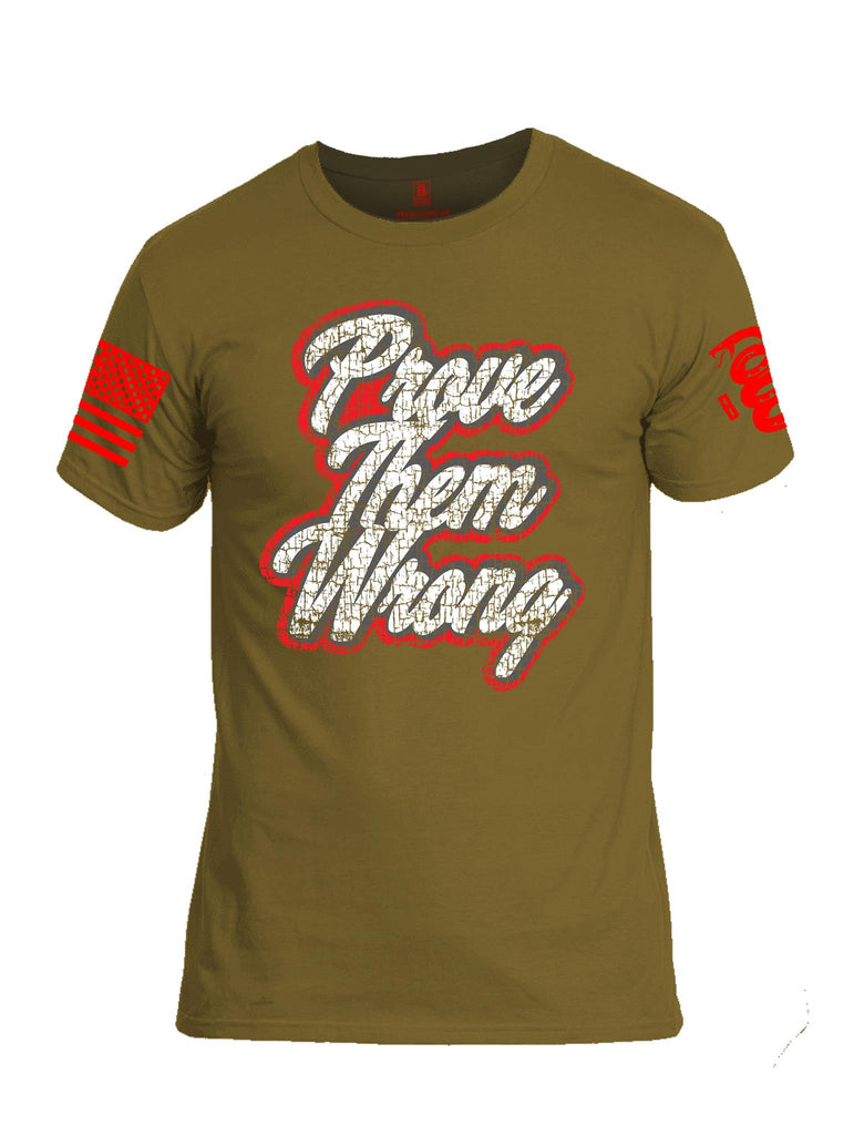 Battleraddle Prove Them Wrong Red Sleeve Print Mens Cotton Crew Neck T Shirt