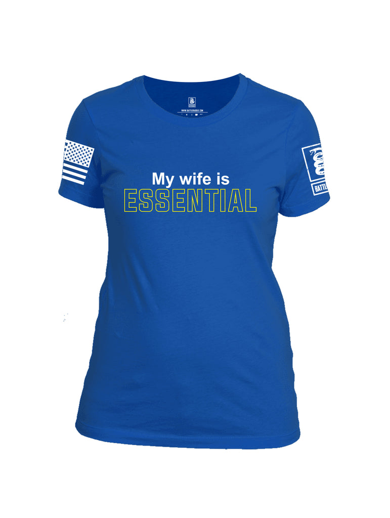 Battleraddle My Wife Is Essential {sleeve_color} Sleeves Women Cotton Crew Neck T-Shirt