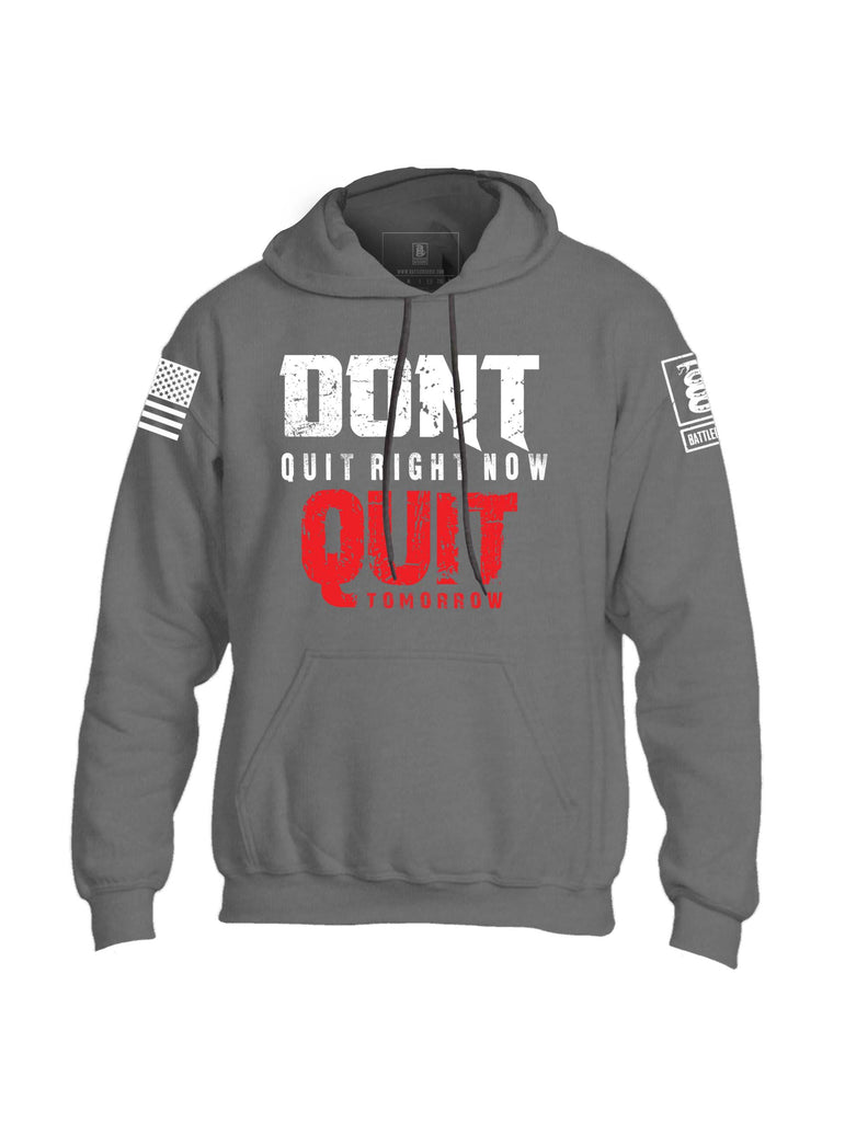 Battleraddle Dont Quit Right Now Quit Tomorrow Mens Blended Hoodie With Pockets