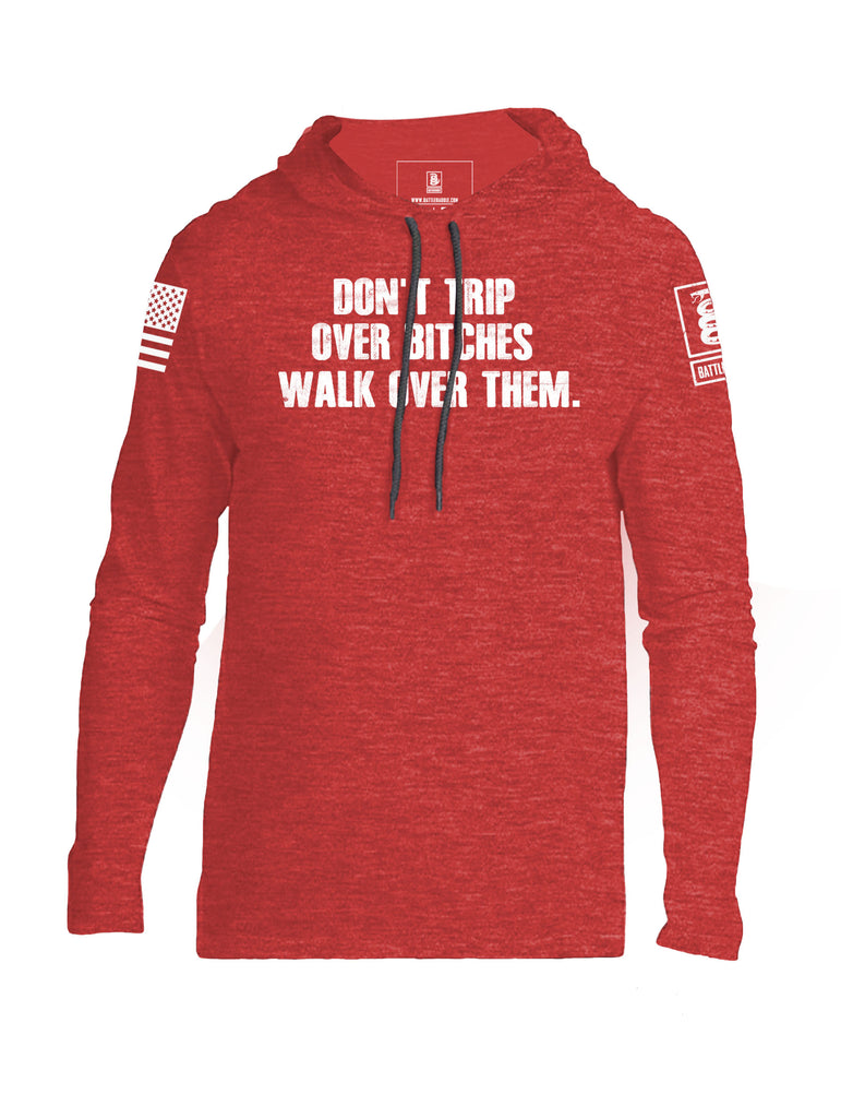 Battleraddle Don't Trip Over Bitches Walk Over Them Mens Thin Cotton Lightweight Hoodie