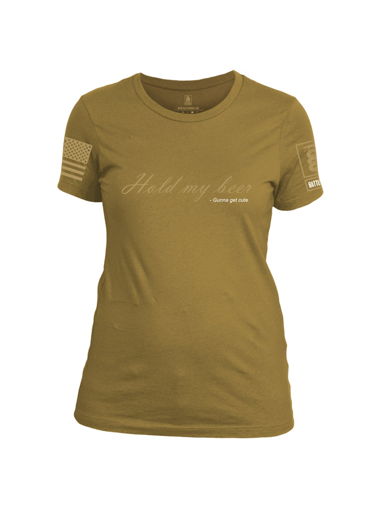 Battleraddle Hold My Beer Gunna Get Cute {sleeve_color} Sleeves Women Cotton Crew Neck T-Shirt