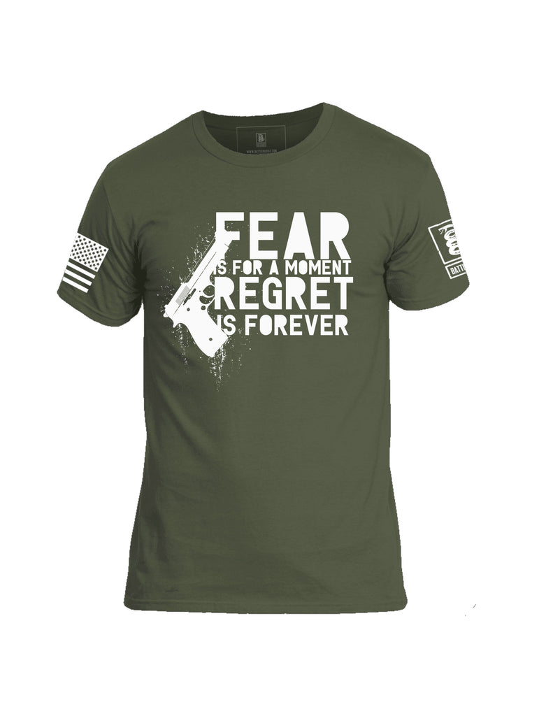Battleraddle Fear is For A Moment Regret Is Forever Mens Cotton T Shirt