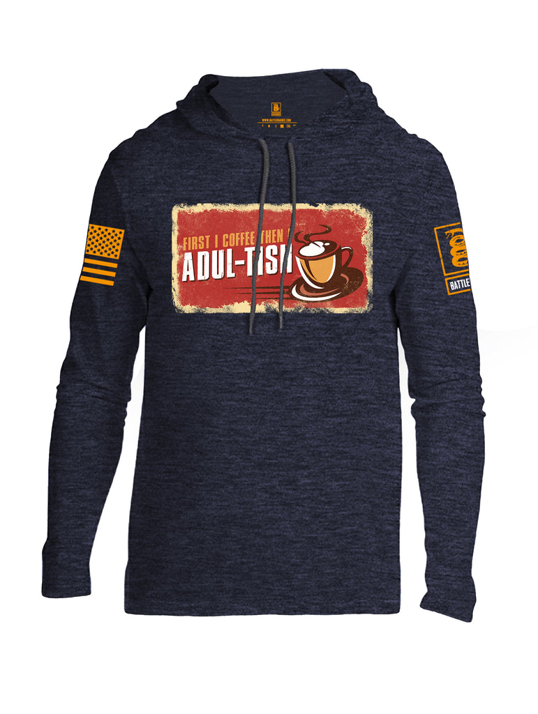 Battleraddle First I Coffee Then I Adul-tish Orange Sleeve Print Mens Thin Cotton Lightweight Hoodie