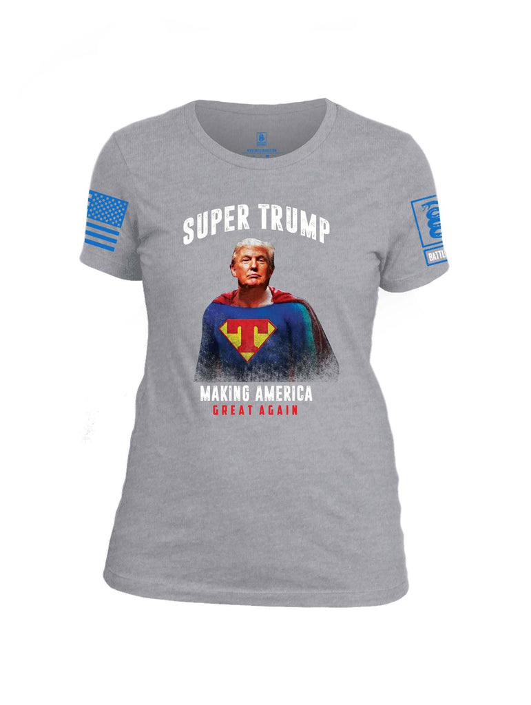 Battleraddle Super Trump Making America Great Again Blue Sleeve Print Womens Cotton Crew Neck T Shirt shirt|custom|veterans|Apparel-Womens T Shirt-cotton