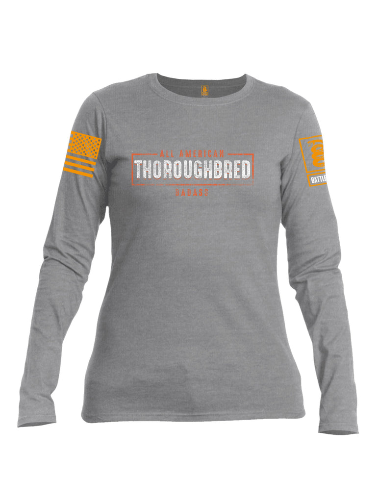 Battleraddle All American Thoroughbred Badass Orange Sleeve Print Womens Cotton Long Sleeve Crew Neck T Shirt