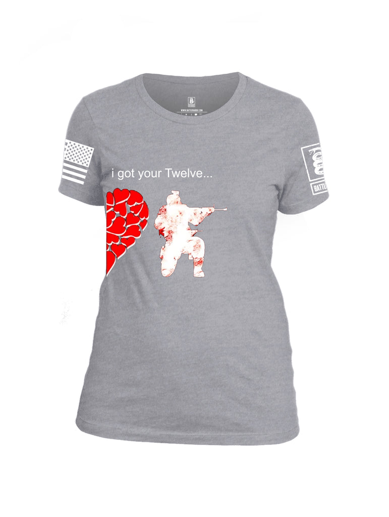 Battleraddle I Got Your Twelve White Sleeve Print Womens Cotton Crew Neck T Shirt