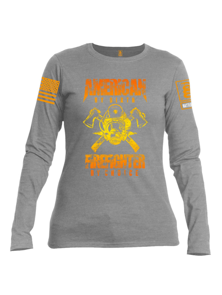 Battleraddle American By Birth Firefighter By Choice Orange Sleeve Print Womens Cotton Long Sleeve Crew Neck T Shirt shirt|custom|veterans|Women-Long Sleeves Crewneck Shirt
