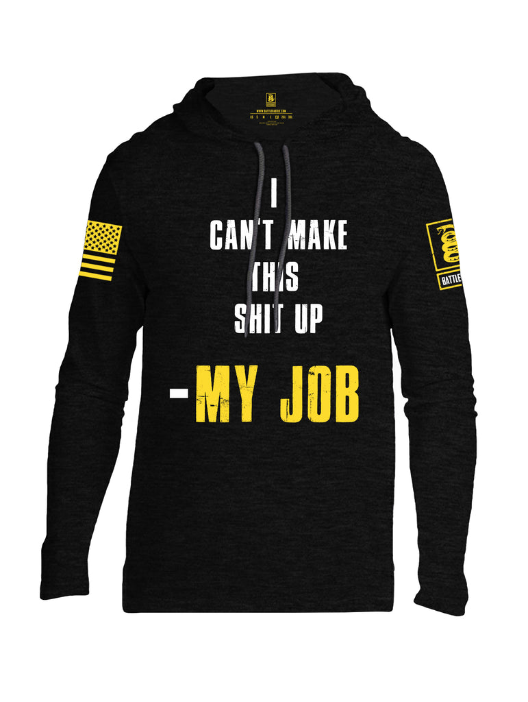Battleraddle I Can't Make This Shit Up My Job Yellow Sleeve Print Mens Thin Cotton Lightweight Hoodie