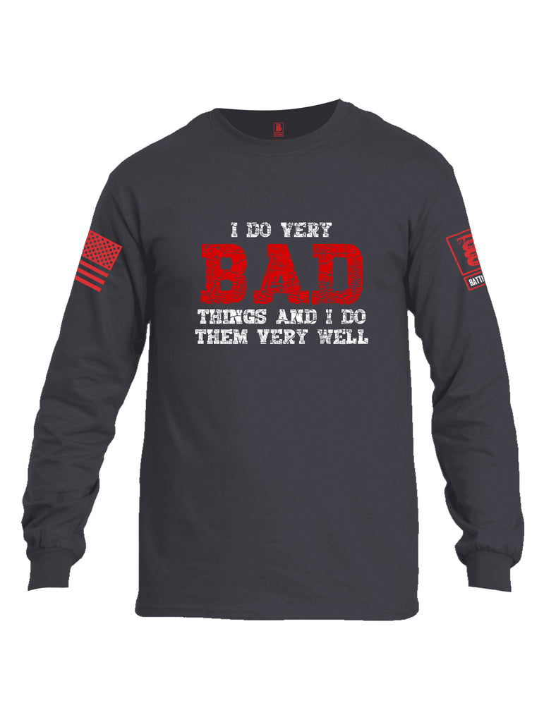 Battleraddle I Do Very Bad Things And I Do Them Very Well Red Sleeve Print Mens Cotton Long Sleeve Crew Neck T Shirt