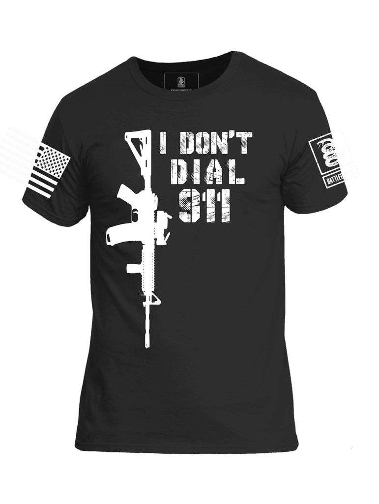Battleraddle I Dont Dial 911 Mens Cotton Crew Neck T Shirt