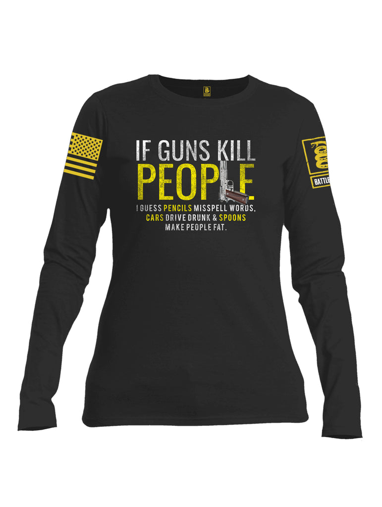 Battleraddle If Guns Kill People Yellow Sleeve Print Womens Cotton Long Sleeve Crew Neck T Shirt
