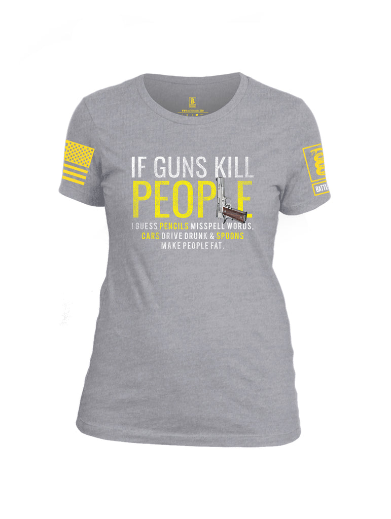 Battleraddle If Guns Kill People Yellow Sleeve Print Womens Cotton Crew Neck T Shirt