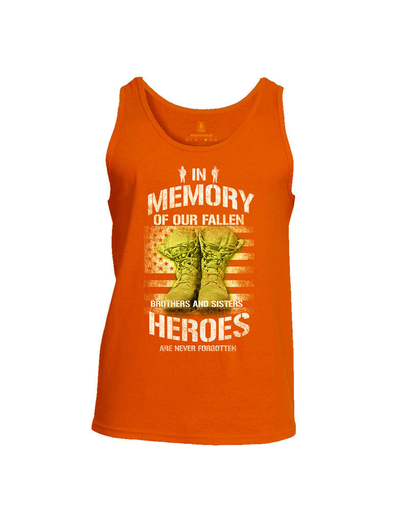 Battleraddle In Memory Of Our Fallen Brothers And Sisters Heroes Are Never Forgotten Mens Cotton Tank Top