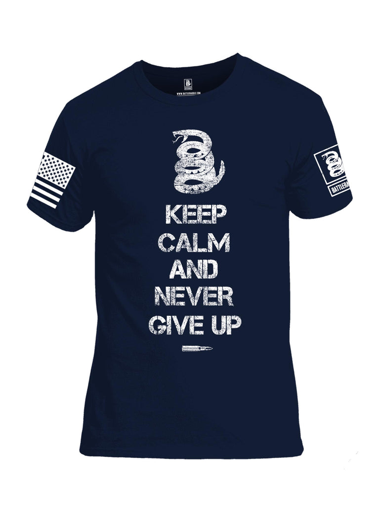 Battleraddle Keep Calm And Never Give Up White Sleeve Print Mens Cotton Crew Neck T Shirt