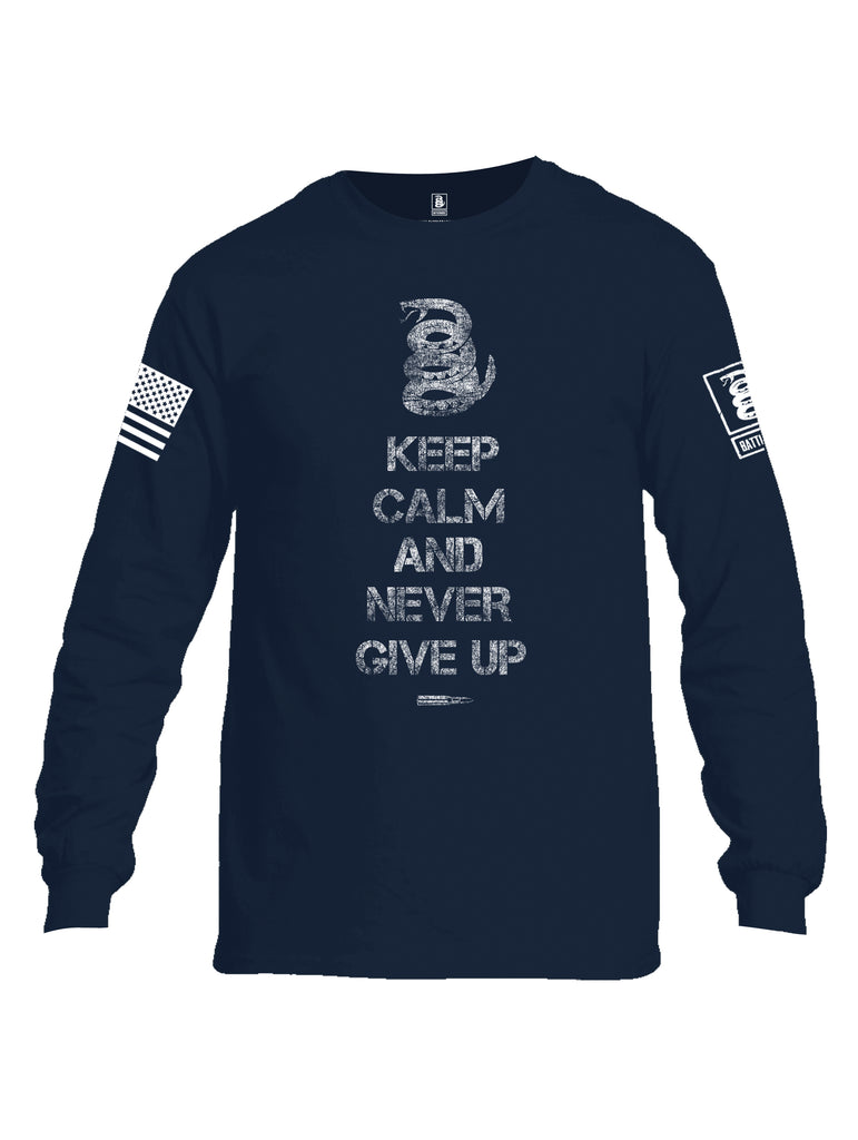Battleraddle Keep Calm And Never Give Up White Sleeve Print Mens Cotton Long Sleeve Crew Neck T Shirt