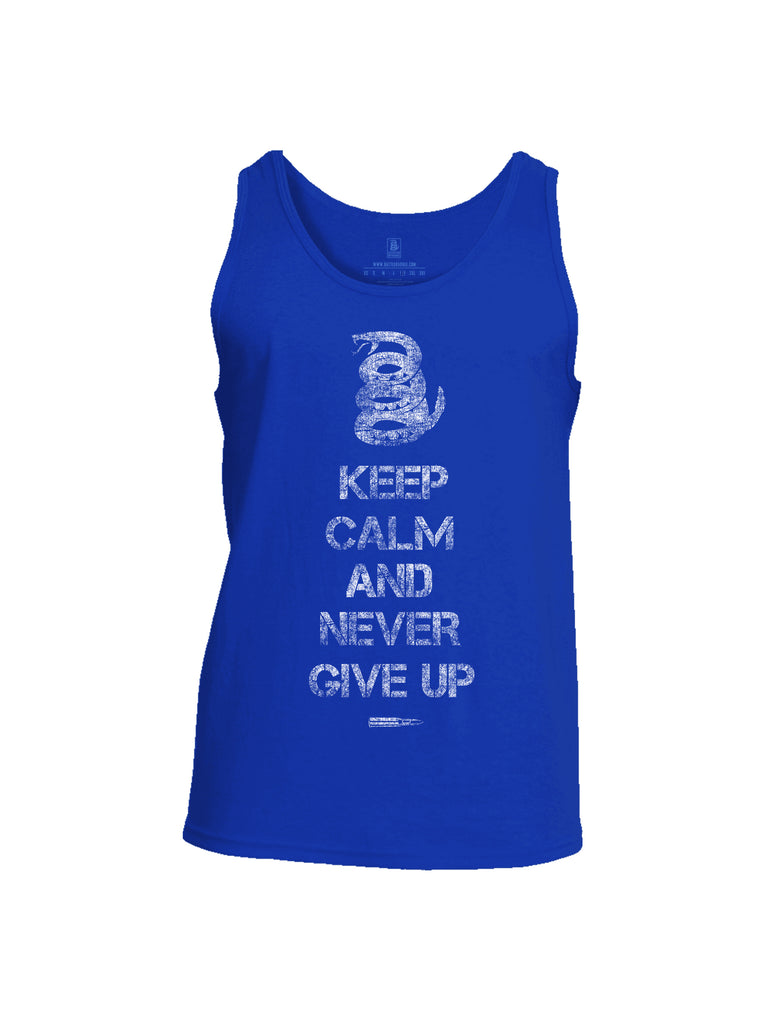 Battleraddle Keep Calm And Never Give Up Mens Cotton Tank Top