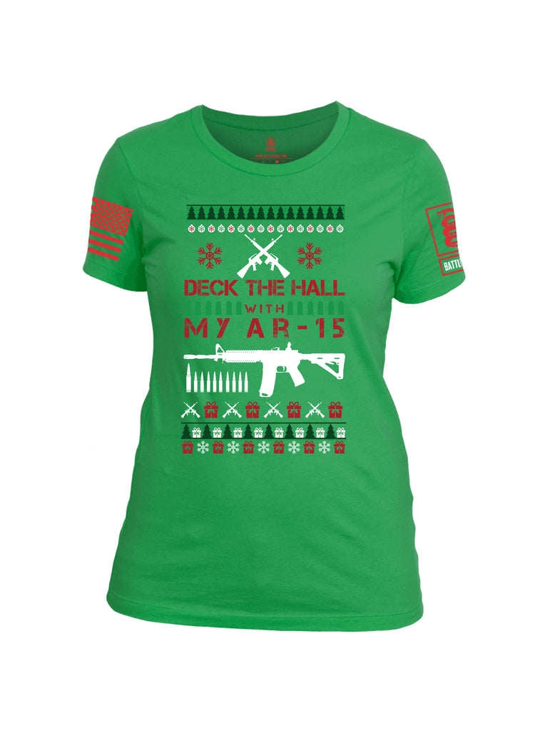 Battleraddle Deck The Hall With My AR15 Christmas Holiday Ugly Red Sleeve Print Womens Cotton Crew Neck T Shirt