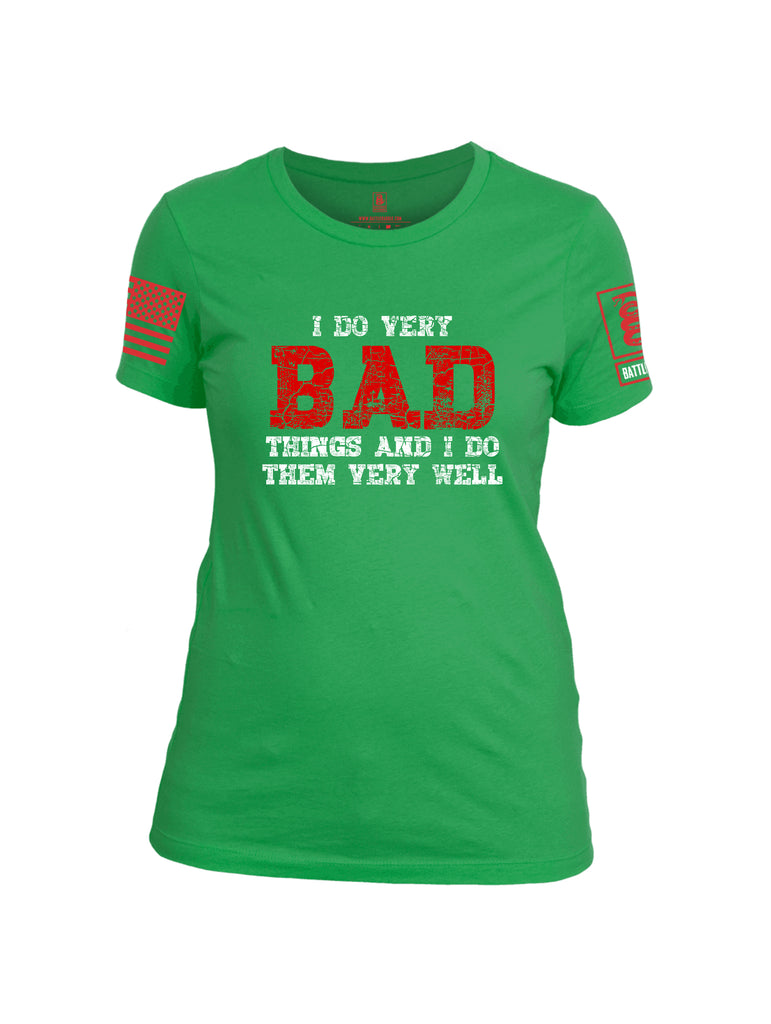 Battleraddle I Do Very Bad Things And I Do Them Very Well Red Sleeve Print Womens Cotton Crew Neck T Shirt