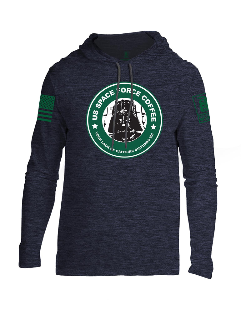 Battleraddle US Space Force Coffee Your Lack Of Caffeine Disturbs Me Green Sleeve Print Mens Thin Cotton Lightweight Hoodie