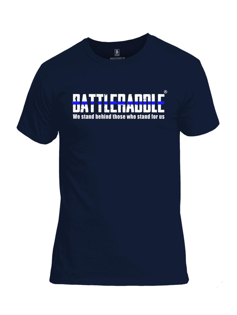 Battleraddle We Stand Behind Those Who Stand For Us Blue Line Mens Cotton Crew Neck T Shirt