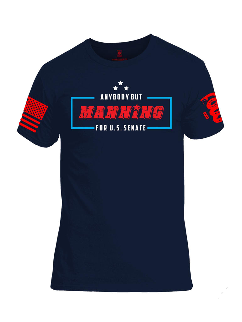 Battleraddle Anybody But Manning For U.S. Senate Red Sleeve Print Mens Cotton Crew Neck T Shirt - Battleraddle® LLC