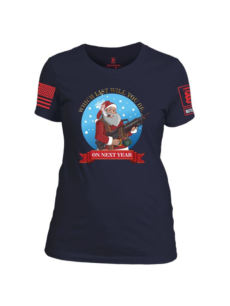 Battleraddle Which List Will You Be On Next Year Christmas Holiday Ugly Red Sleeve Print Womens Cotton Crew Neck T Shirt