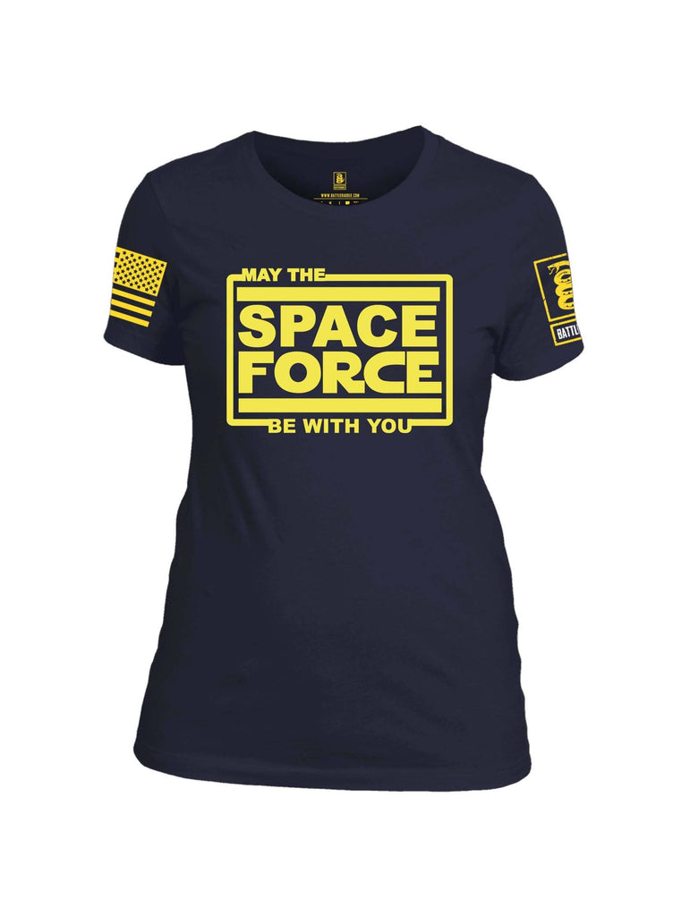Battleraddle May The Space Force Be With You Yellow Sleeve Print Womens 100% Battlefit Polyester Crew Neck T Shirt shirt|custom|veterans|Apparel-Womens Shirts-Polyester