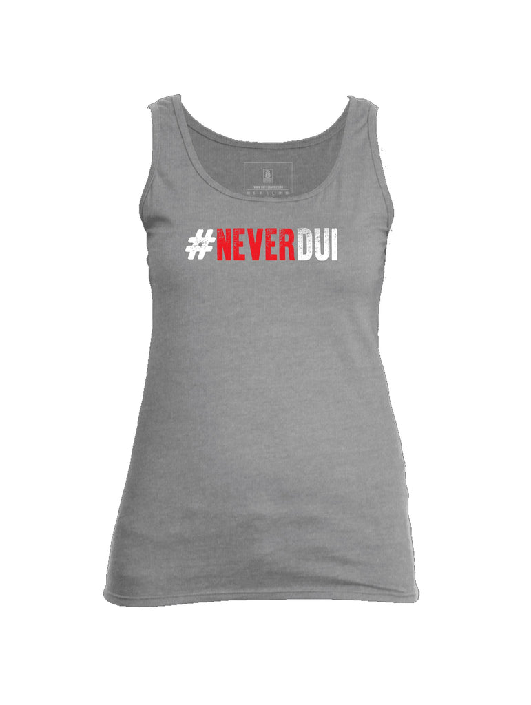 Battleraddle #NeverDUI Womens Cotton Tank Top - Battleraddle® LLC