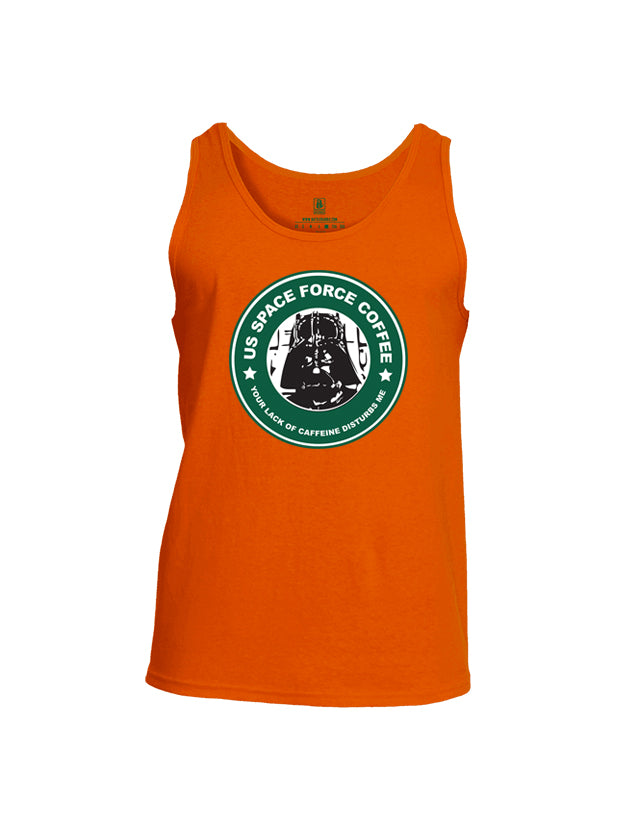 Battleraddle US Space Force Coffee Your Lack Of Caffeine Disturbs Me Mens Cotton Tank Top