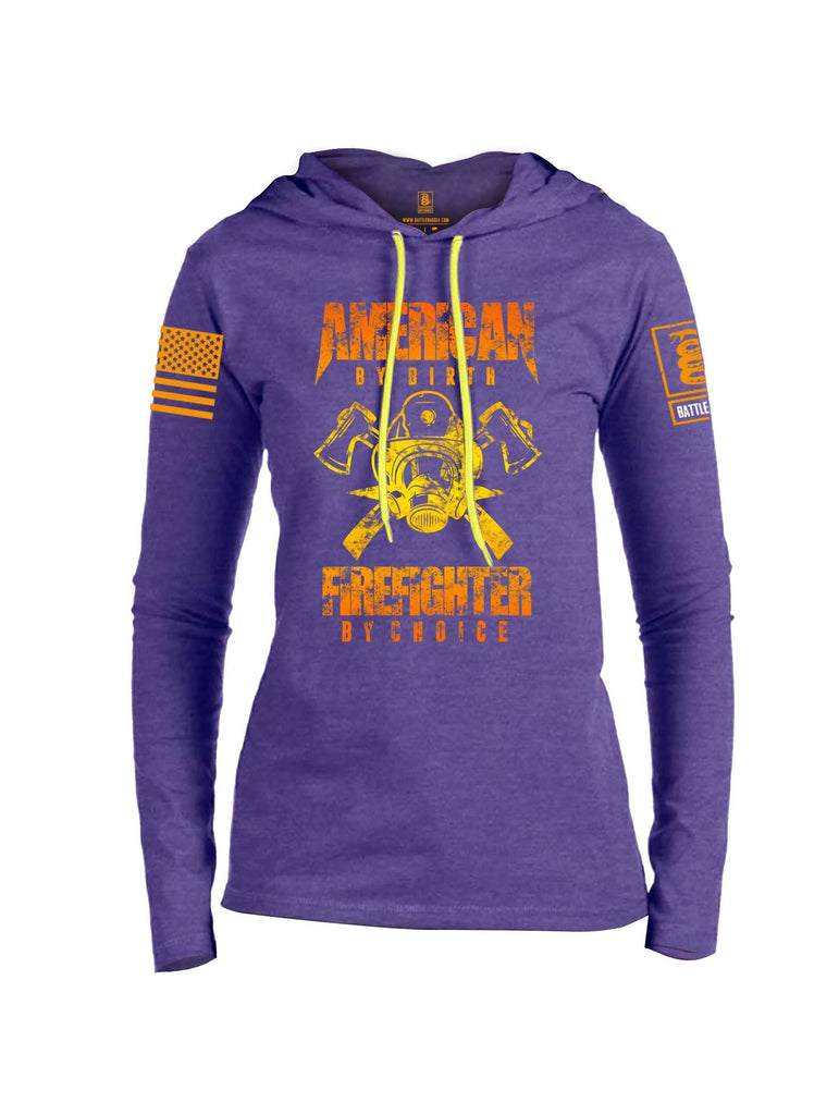 Battleraddle American By Birth Firefighter By Choice Orange Sleeve Print Womens Thin Cotton Lightweight Hoodie