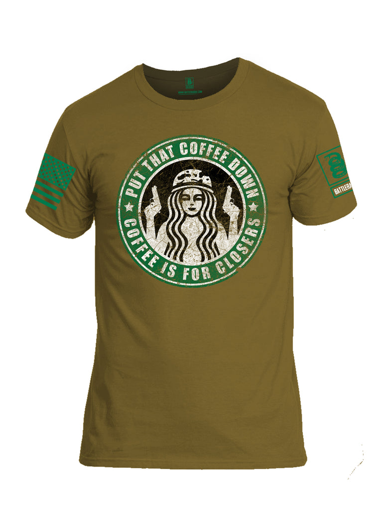 Battleraddle Put That Coffee Down Coffee Is For Closers Green Sleeve Print Mens Cotton Crew Neck T Shirt